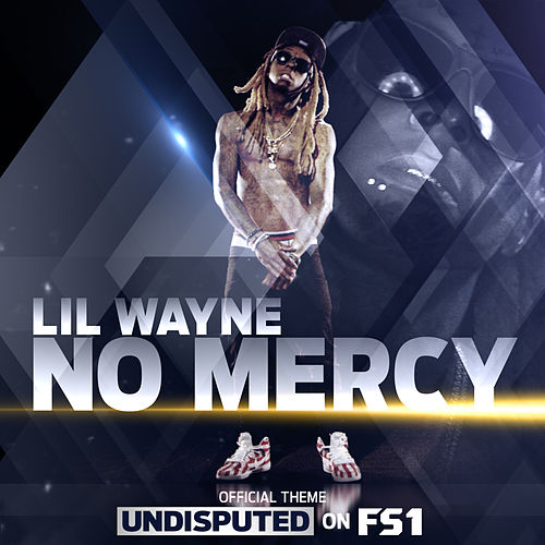 No Mercy by Lil Wayne