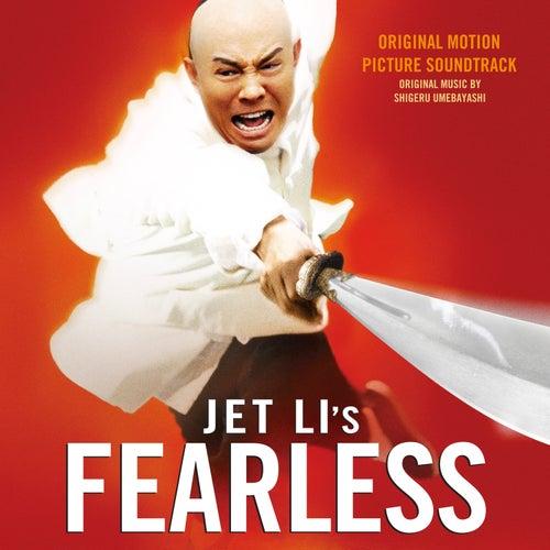 Fearless (Original Motion Picture Soundtrack) by Shigeru Umebayashi