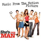 She's the Man (Music from the Motion Picture) by Various Artists