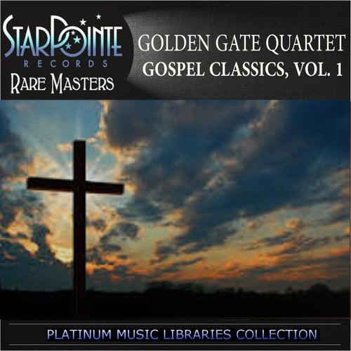 Gospel Classics, Vol. 1 by Golden Gate Quartet