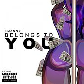 Belongs to You by Emanny