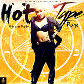 Hot Type by Rage