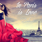 In Paris Is Love Vol. 1 by Various Artists