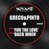 For the Love / Back When by Pinto