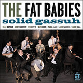 Solid Gassuh by The Fat Babies
