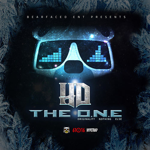 The O.N.E. (Originality Nothin' Else) by HD