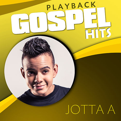 Gospel Hits (Playback) by Jotta A