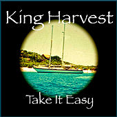 Take It Easy (Remaster) - Single by King Harvest