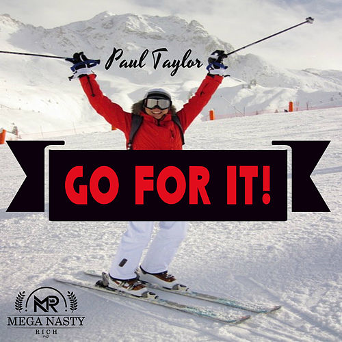 Go For It! by Paul Taylor