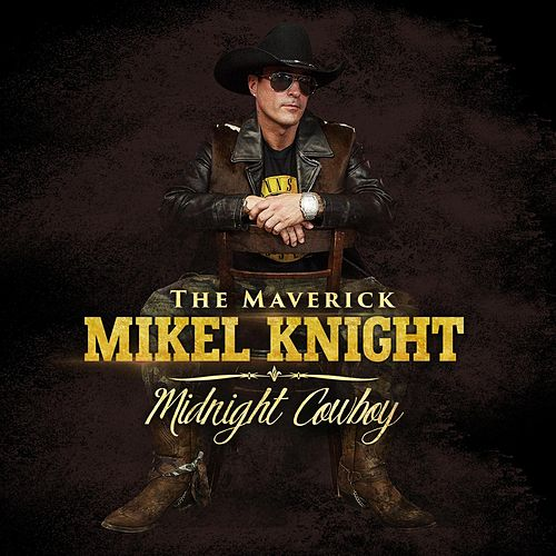 Midnight Cowboy by Mikel Knight