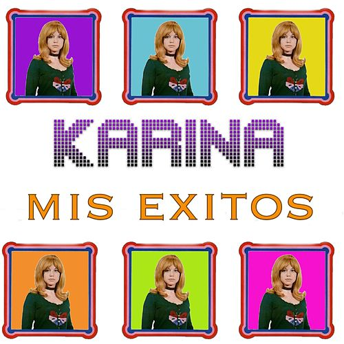 Mis Éxitos by Karina
