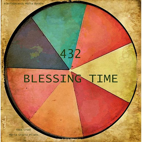432 Blessing Time by Pierfrancesco Maria Rovere