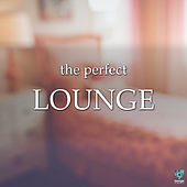 The Perfect Lounge by Various Artists
