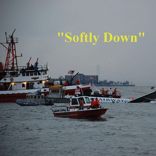 Softly Down by Buddy Jewell