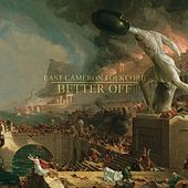 Better Off by East Cameron Folkcore