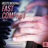 Fast Company, Vol. 3 by Skeets McDonald