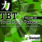 Total Body Tabata, Vol. 10 by iSweat Fitness Music