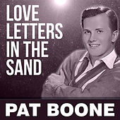 Love Letters In The Sand von Pat Boone