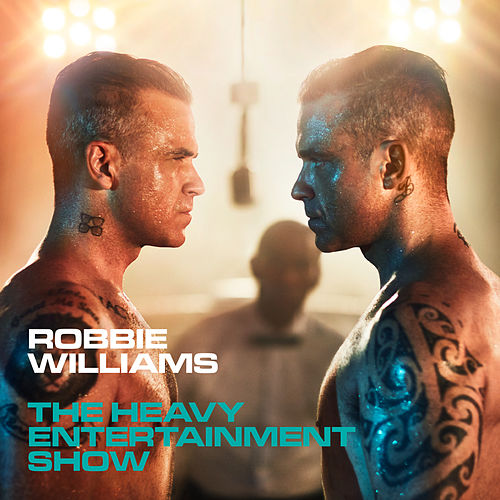 Heavy Entertainment Show by Robbie Williams