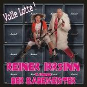 Volle Lotte by Reiner Irrsinn und der Bademeister