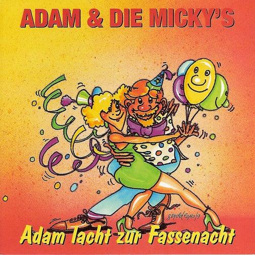 Adam Lacht Zur Fassenacht by Adam und Die Micky''s