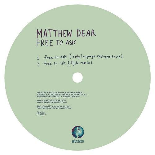 Free To Ask by Matthew Dear