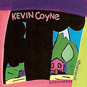 Bittersweet Lovesongs by Kevin Coyne