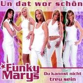 Un dat wor schön by Funky Marys