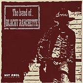 The Band Of... Blacky Ranchette by The Band Of Blacky Ranchette