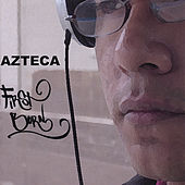 First Born by Azteca
