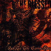 Hail to the Carrion King by Blessed