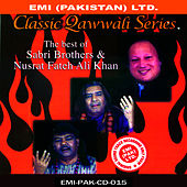 The Best Of Sabri Brothers & Nusrat Fateh Ali Khan by Sabri Brothers