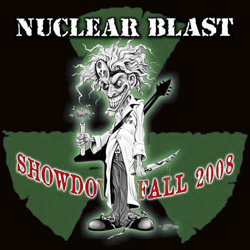Nuclear Blast Showdown Fall 2008 by Various Artists