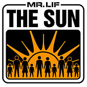 The Sun by Mr. Lif