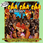 Cha Cha Cha Pa' Bailar by Various Artists