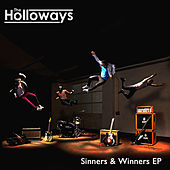 Sinners & Winners EP by The Holloways