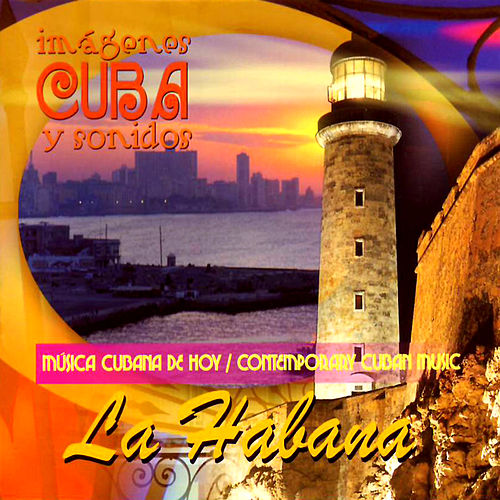 Contemporany Cuban Music - La Habana by Various Artists