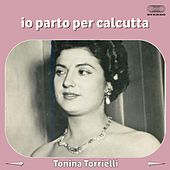 Io parto per calcutta by Tonina Torrielli