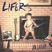 Lifers by Jon Latham