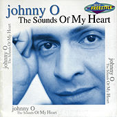 The Sounds Of My Heart by Johnny O