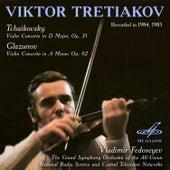 Tchaikovsky & Glazunov: Concertos for Violin and Orchestra by Viktor Tretiakov
