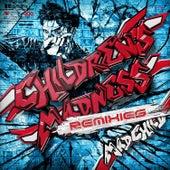 Children's Madness Remixies by Madchild