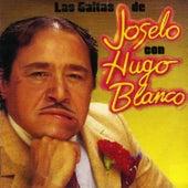 Las Gaitas de Joselo Con Hugo Blanco by Joselo
