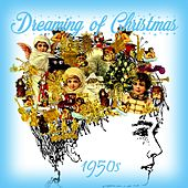 Dreaming of Christmas - 1950s by Various Artists