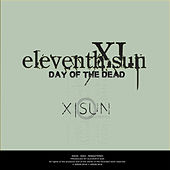 Day Of The Dead (Remastered) by Eleventh Sun