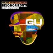 Belo Horizonti by Phunk Investigation