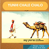 Yunhi Chale Chalo - Single by Vishal