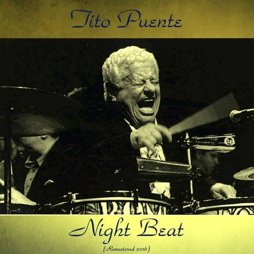Night Beat (Remastered 2016) von Tito Puente