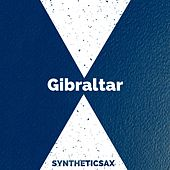 Gibraltar by Syntheticsax