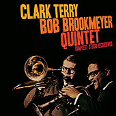 Clark Terry - Bob Brookmeyer Quintet: Complete Studio Recordings by Bob Brookmeyer